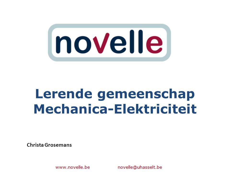 Lerende gemeenschap Mechanica-Elektriciteit Christa Grosemans