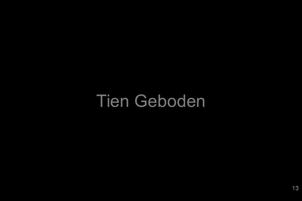 Tien Geboden 13