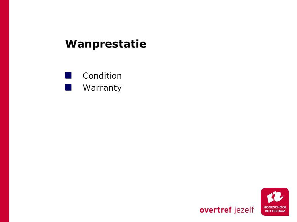 Wanprestatie Condition Warranty