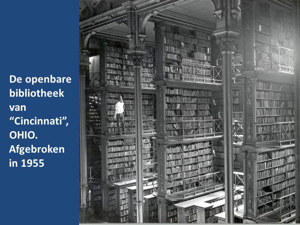 De openbare bibliotheek van Cincinnati , OHIO. Afgebroken in 1955