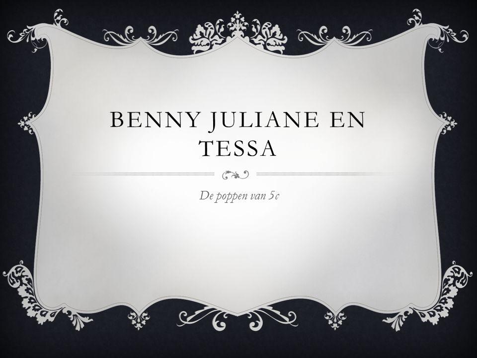 BENNY JULIANE EN TESSA De poppen van 5c
