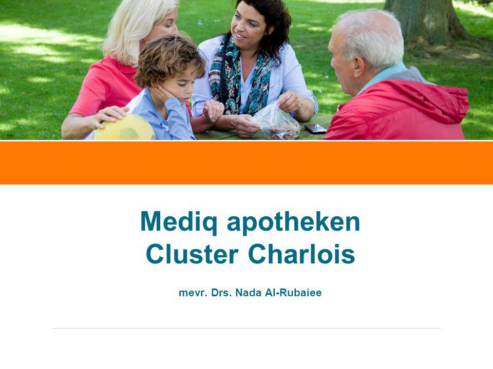 Sandra Schouws20 september 2012 Mediq apotheken Cluster Charlois mevr. Drs. Nada Al-Rubaiee