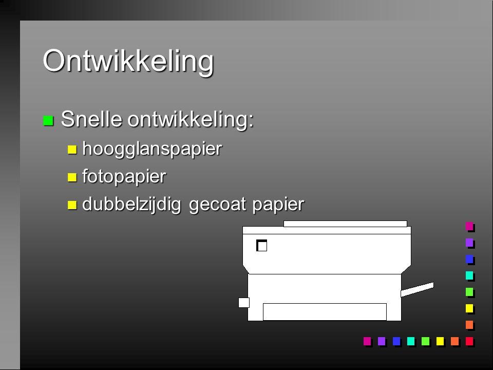 Ontwikkeling n Snelle ontwikkeling: n hoogglanspapier n fotopapier n dubbelzijdig gecoat papier