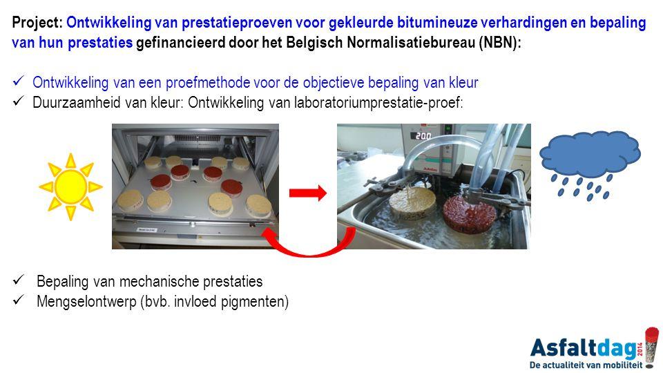 Project: Ontwikkeling van prestatieproeven voor gekleurde bitumineuze verhardingen en bepaling van hun prestaties gefinancieerd door het Belgisch Norm