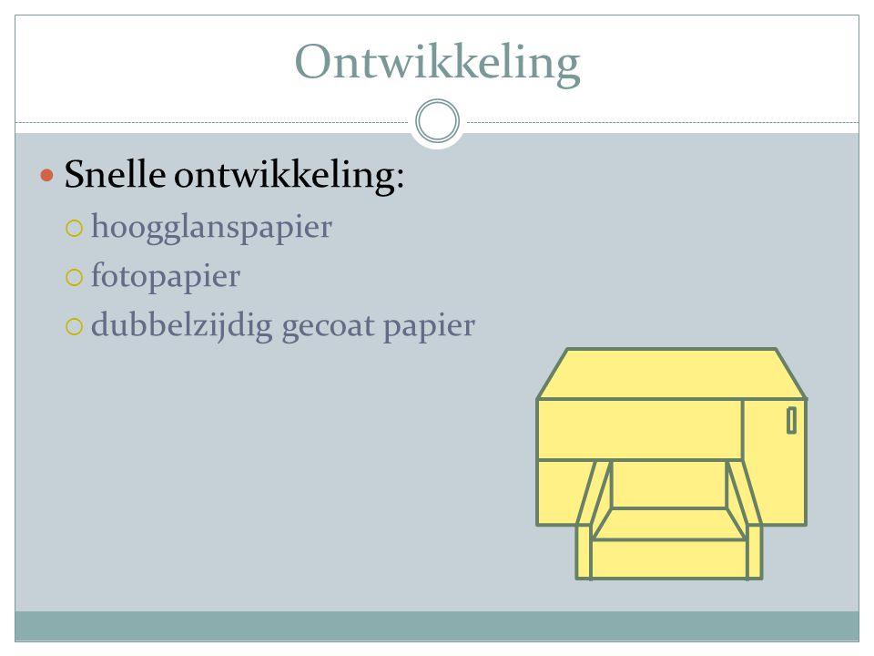 Ontwikkeling Snelle ontwikkeling:  hoogglanspapier  fotopapier  dubbelzijdig gecoat papier