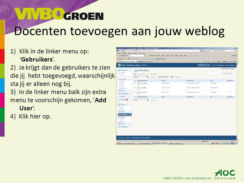 Docenten toevoegen aan jouw weblog 5) Je krijgt een scherm te zien met boven aan 'Gegevens opslaan'.