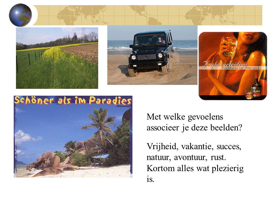 Met welke gevoelens associeer je deze beelden. Vrijheid, vakantie, succes, natuur, avontuur, rust.
