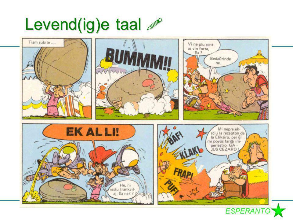 ESPERANTO Levend(ig)e taal 