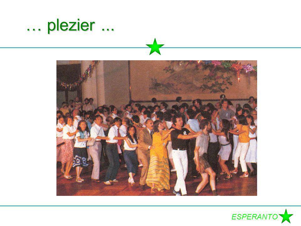 ESPERANTO … plezier...