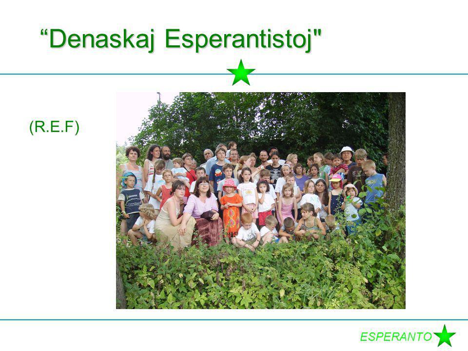 """ESPERANTO """"Denaskaj Esperantistoj"""