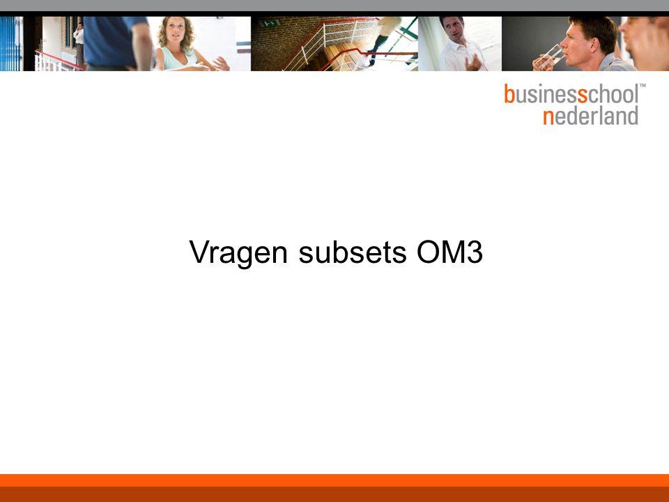 Vragen subsets (1)  Hoe bepaal je wat de 'best practice' is van processen of gebieden die je wilt benchmarken.