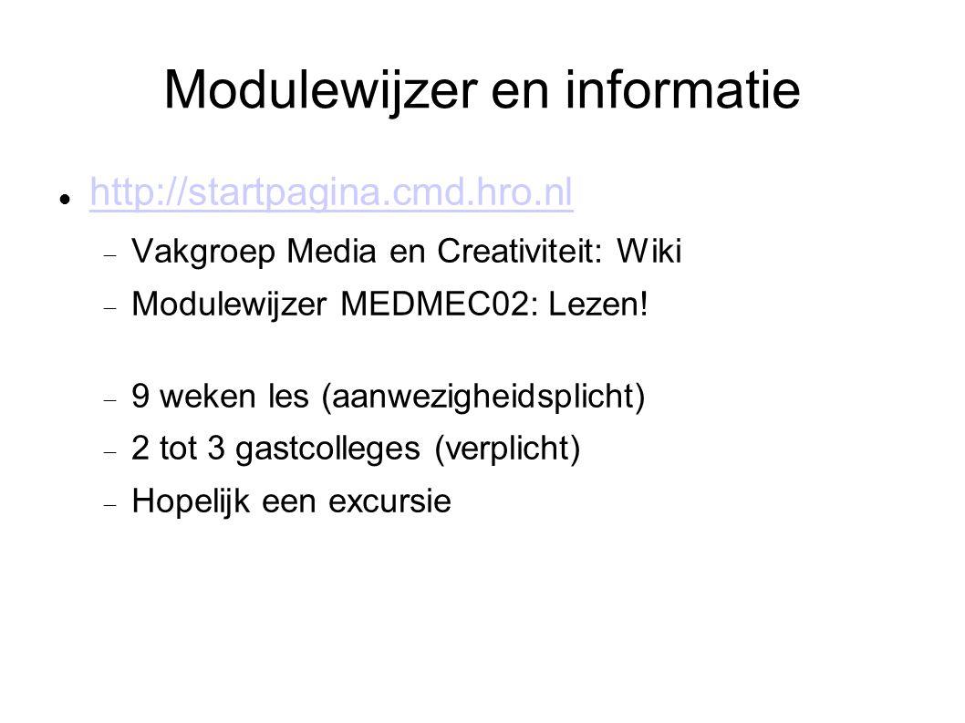 Modulewijzer en informatie http://startpagina.cmd.hro.nl  Vakgroep Media en Creativiteit: Wiki  Modulewijzer MEDMEC02: Lezen.