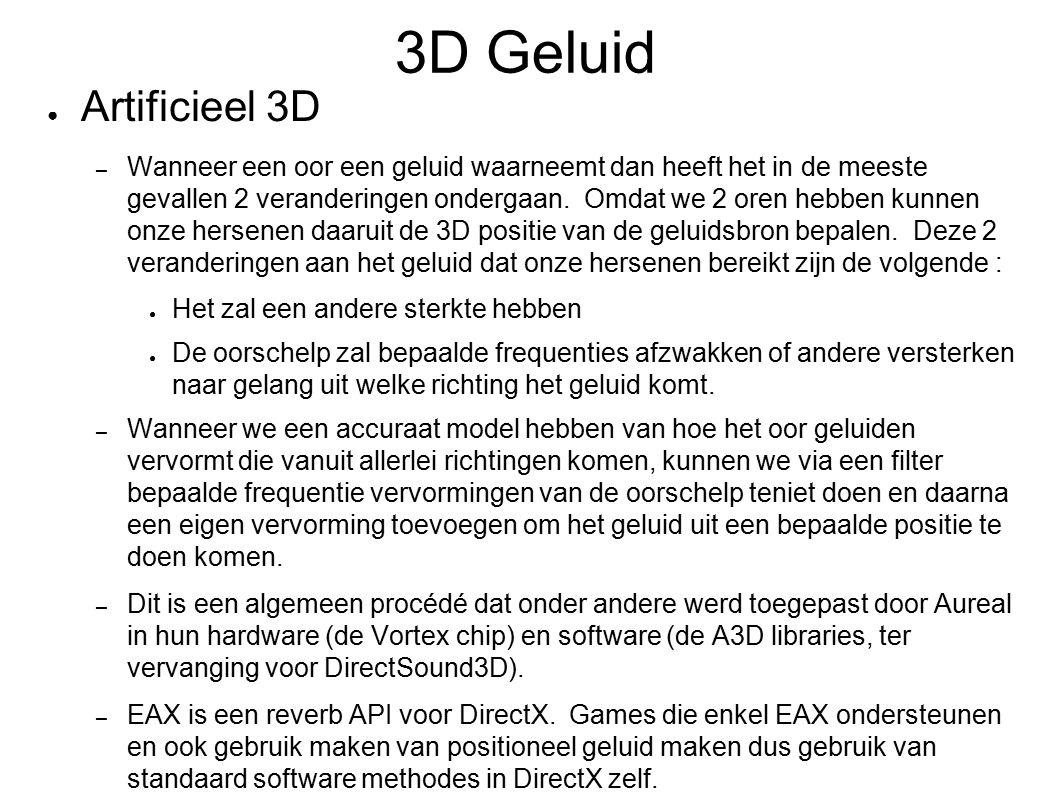 3D Geluid (2) ● Echt 3D – De eerste stap was Stereo – Een opvolger daarop was quadrofonisch geluid, vanuit 4 punten rondom.