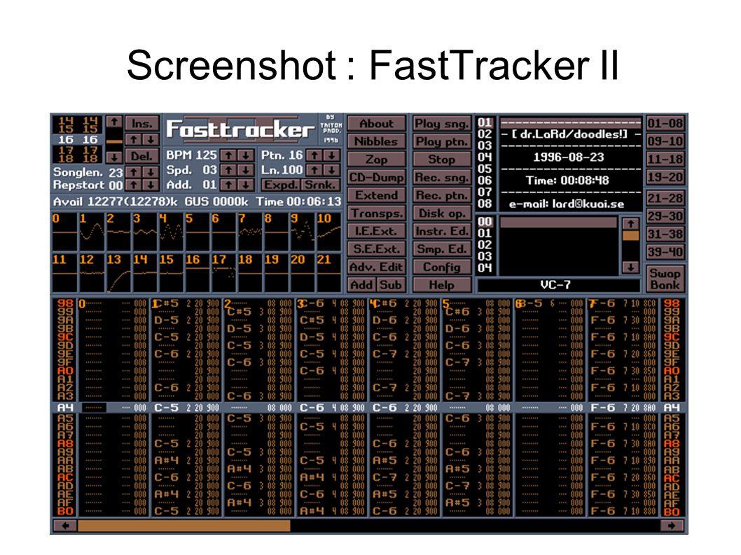 Screenshot : FastTracker II