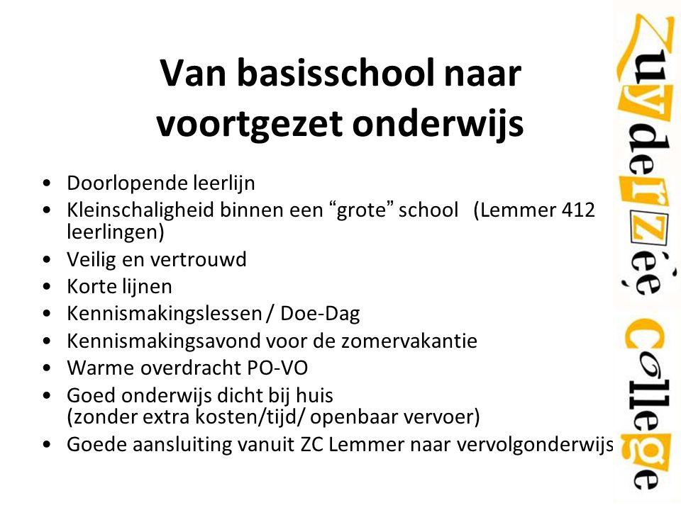 """Van basisschool naar voortgezet onderwijs Doorlopende leerlijn Kleinschaligheid binnen een """"grote"""" school (Lemmer 412 leerlingen) Veilig en vertrouwd"""
