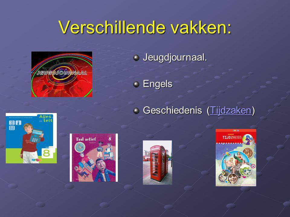 Huiswerk Maakwerk taal (dinsdag),rekenen (donderdag) en Nieuwsbegrip (maandag) Leerwerk: Geschiedenis, Aardrijkskunde (topo), Biologie en Engels. Agen