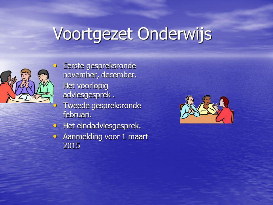 Voortgezet Onderwijs Eerste gespreksronde november, december.