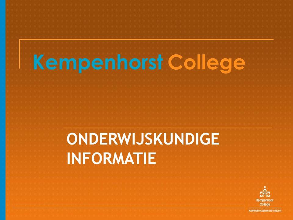 Kempenhorst College ONDERWIJSKUNDIGE INFORMATIE