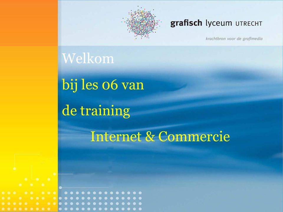 Welkom bij les 06 van de training Internet & Commercie