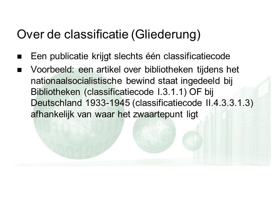 adoek1: Lege dia dupliceren en ebruiken voor de schermafbeeinge n te plakken adoek1: Lege dia dupliceren en ebruiken voor de schermafbeeinge n te plakken Over de classificatie (Gliederung) Een publicatie krijgt slechts één classificatiecode Voorbeeld: een artikel over bibliotheken tijdens het nationaalsocialistische bewind staat ingedeeld bij Bibliotheken (classificatiecode I.3.1.1) OF bij Deutschland 1933-1945 (classificatiecode II.4.3.3.1.3) afhankelijk van waar het zwaartepunt ligt