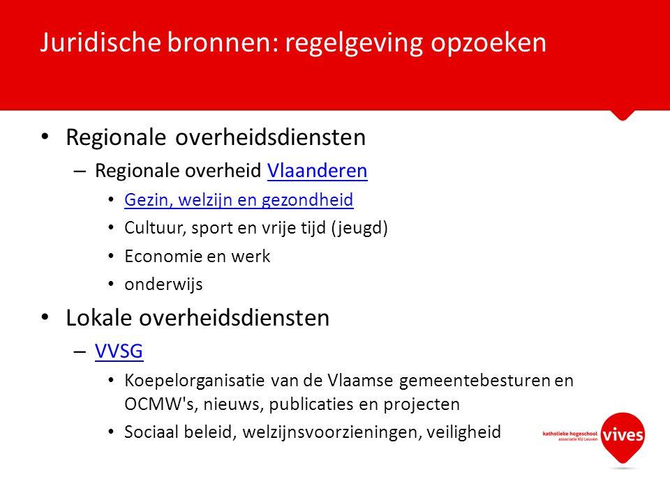 Regionale overheidsdiensten – Regionale overheid VlaanderenVlaanderen Gezin, welzijn en gezondheid Cultuur, sport en vrije tijd (jeugd) Economie en we
