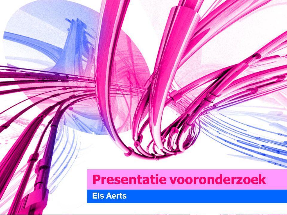 Presentatie vooronderzoek Els Aerts