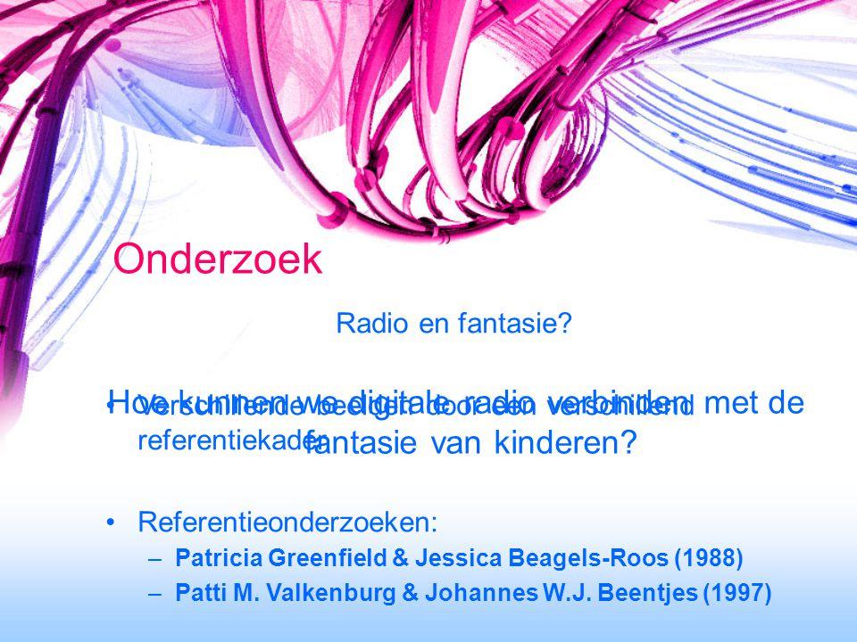 Onderzoek Radio en fantasie.