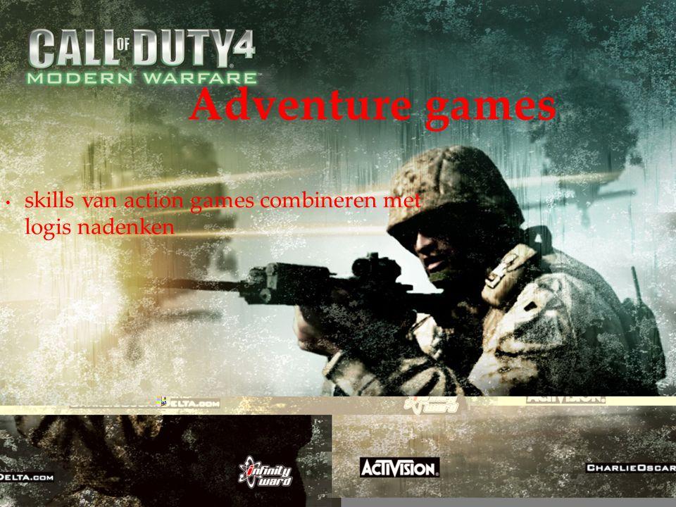 skills van action games combineren met logis nadenken Adventure games