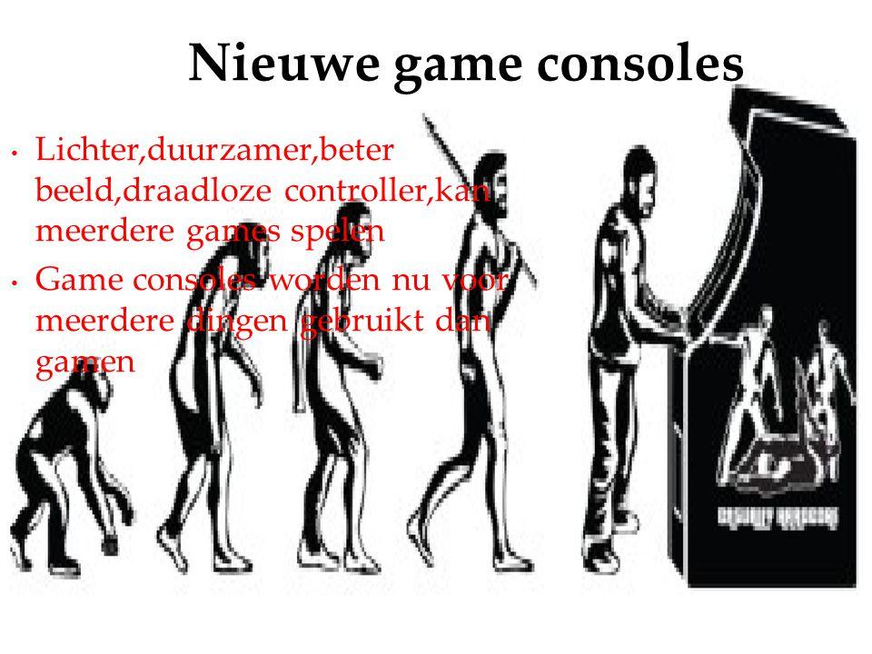 Lichter,duurzamer,beter beeld,draadloze controller,kan meerdere games spelen Game consoles worden nu voor meerdere dingen gebruikt dan gamen Nieuwe ga