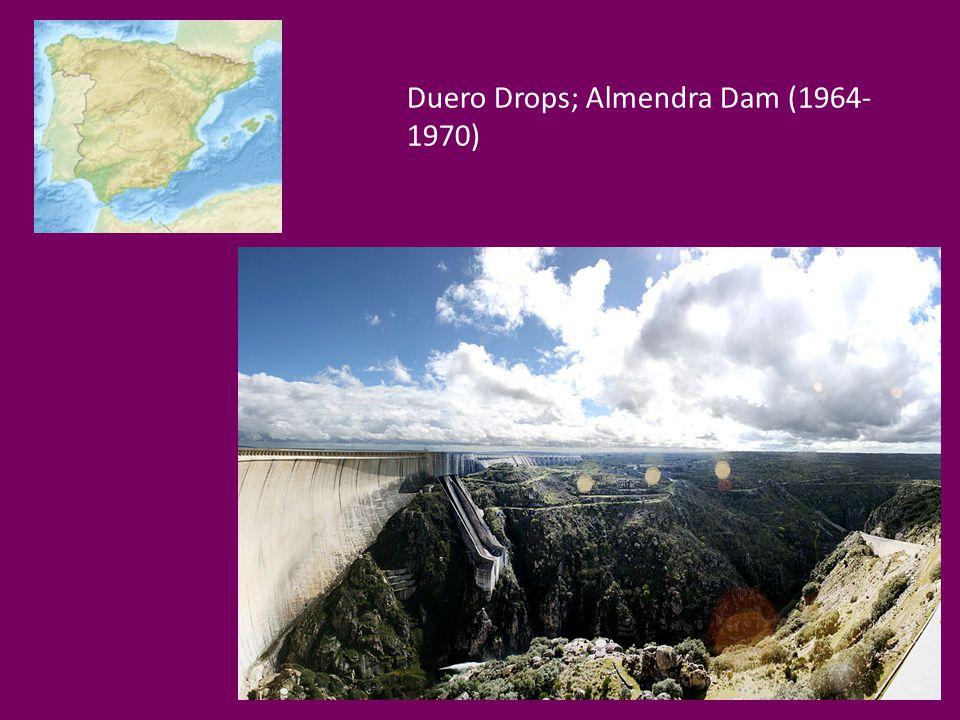 Duero Drops; Almendra Dam (1964- 1970)