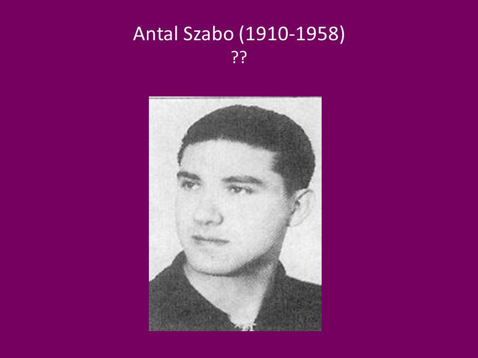 Antal Szabo (1910-1958) ??