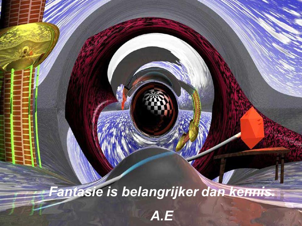 Fantasie is belangrijker dan kennis. A.E