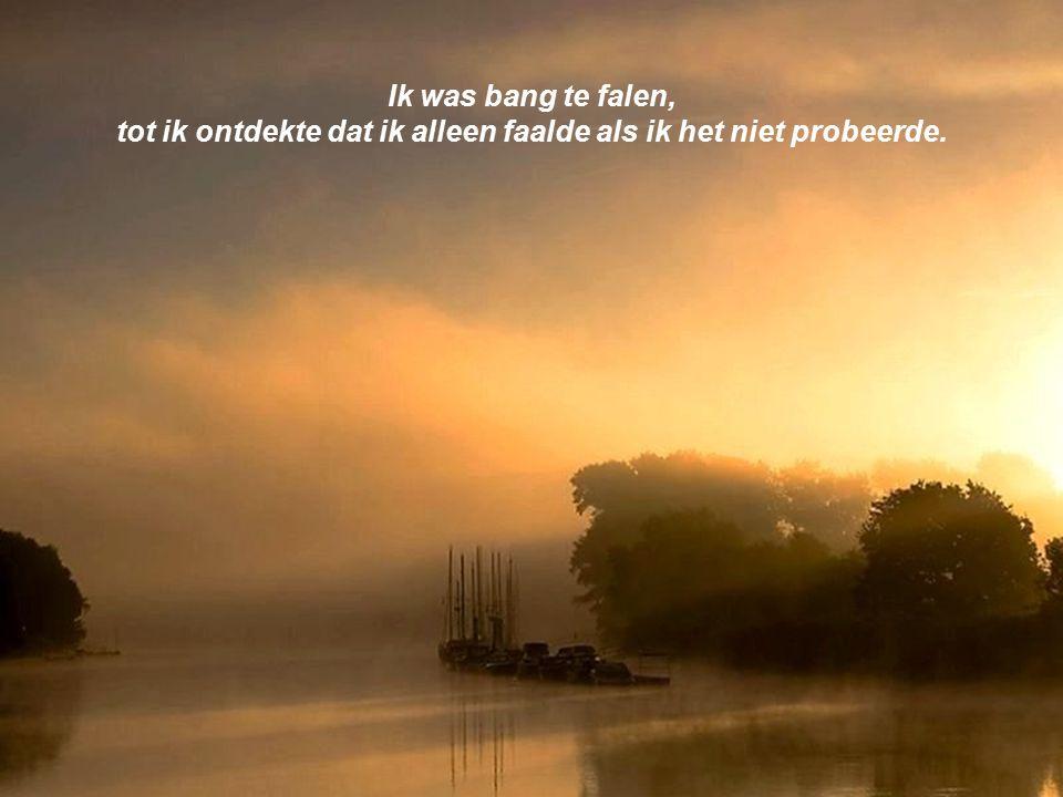 cvonck@zeelandnet.nl Ik was bang om alleen te zijn, tot ik van mezelf leerde te houden.