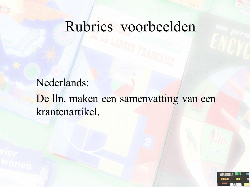 Rubrics voorbeelden Nederlands: De lln. maken een samenvatting van een krantenartikel.