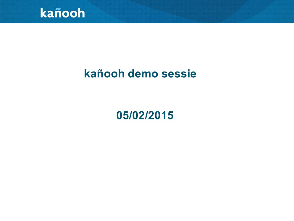 kañooh demo sessie 05/02/2015