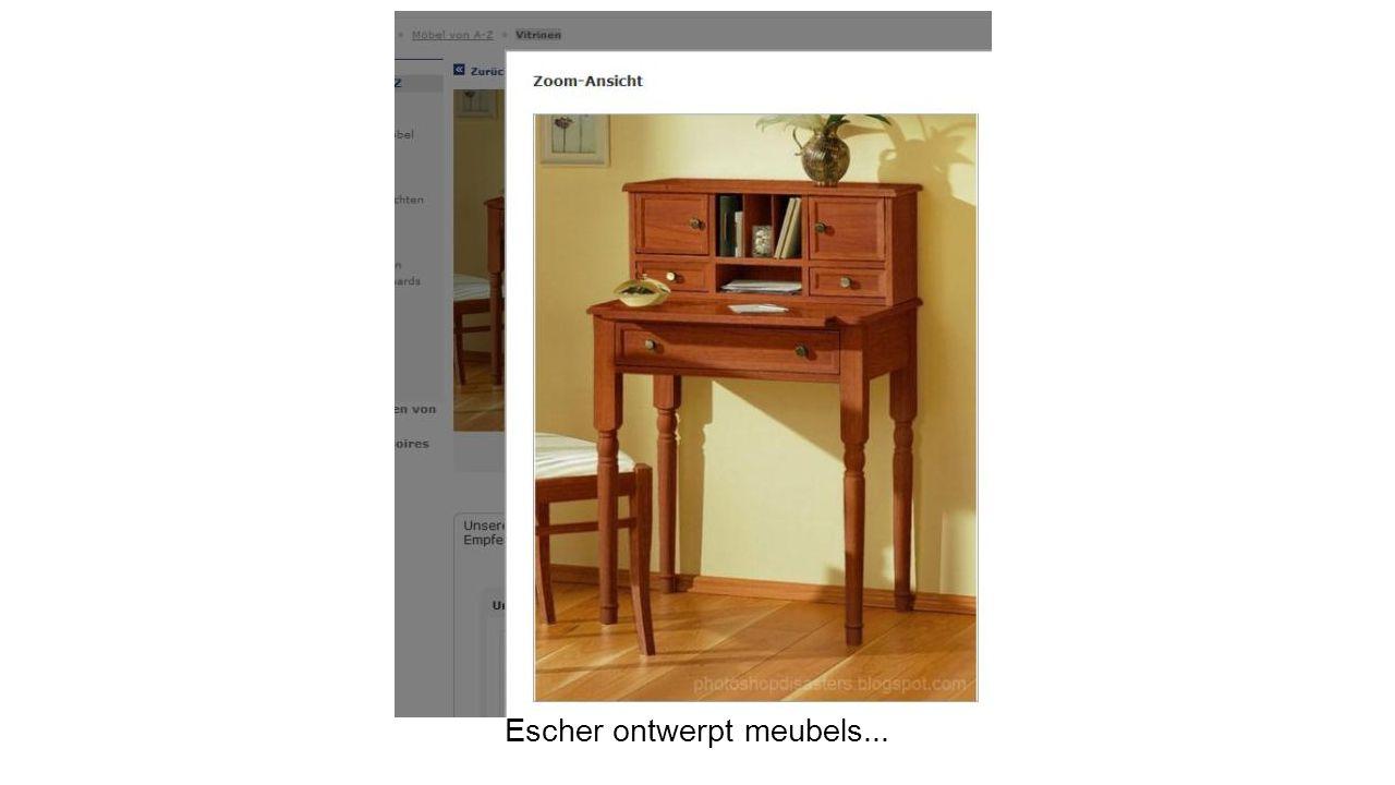 Escher ontwerpt meubels...