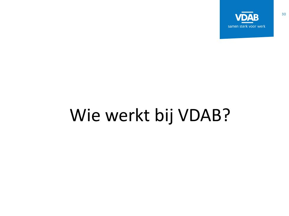 30 Wie werkt bij VDAB?