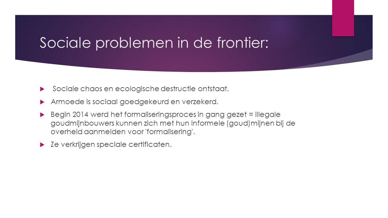 Sociale problemen in de frontier:  Sociale chaos en ecologische destructie ontstaat.