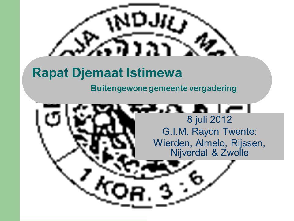 Rapat Djemaat Istimewa Buitengewone gemeente vergadering 8 juli 2012 G.I.M.