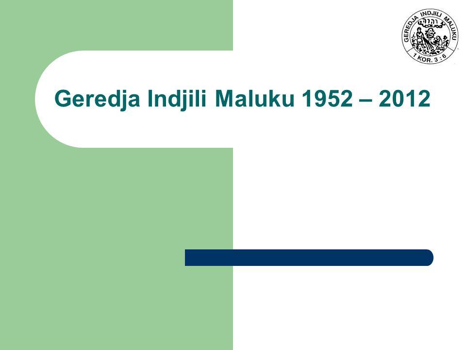 Geredja Indjili Maluku 1952 – 2012