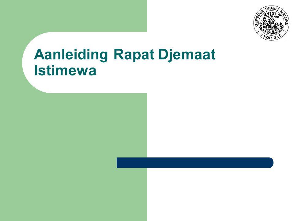 Aanleiding Rapat Djemaat Istimewa