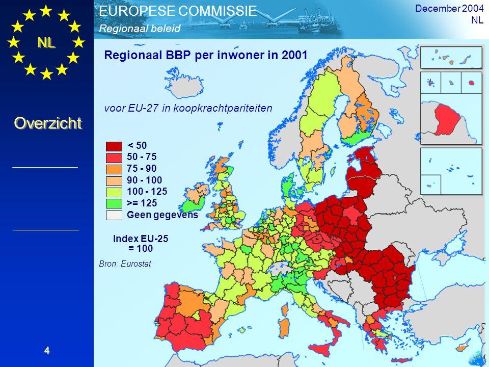 NL Overzicht Regionaal beleid EUROPESE COMMISSIE December 2004 NL 4 < 50 50 - 75 75 - 90 90 - 100 100 - 125 >= 125 Geen gegevens Index EU-25 = 100 Bro