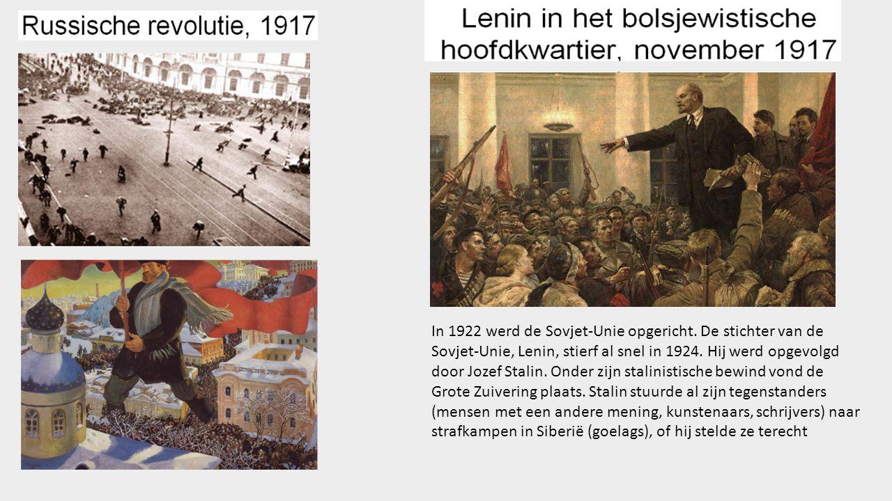 In 1922 werd de Sovjet-Unie opgericht.