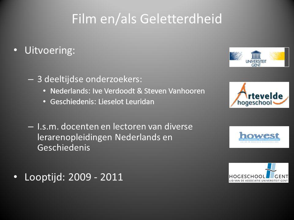 Uitvoering: – 3 deeltijdse onderzoekers: Nederlands: Ive Verdoodt & Steven Vanhooren Geschiedenis: Lieselot Leuridan – I.s.m.