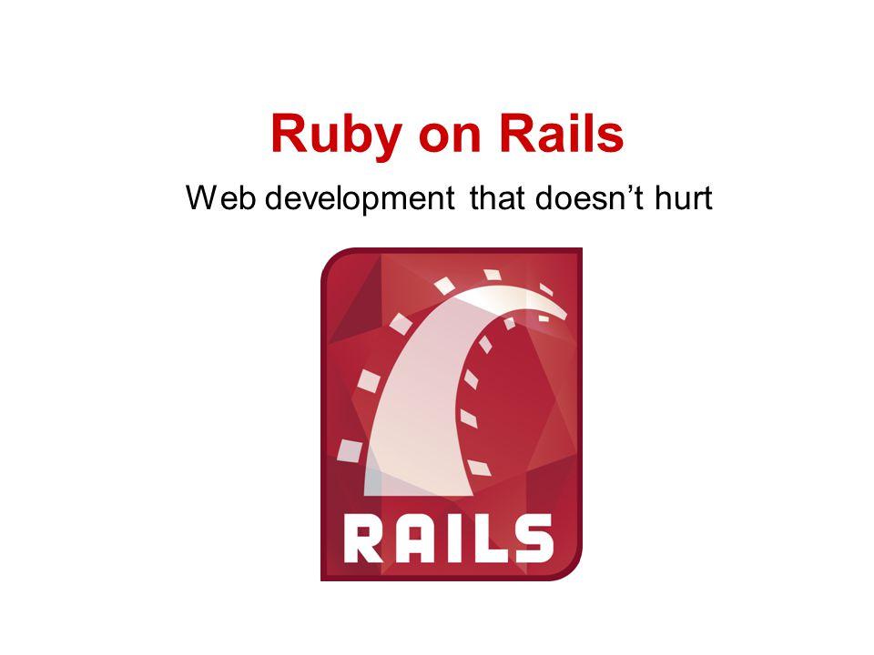 Welkom Wie zijn wij Stefan Borsje Iain Hecker Arie Meeldijk Waarom deze workshop Ruby On Rails is 'nieuw' en hip Alternatief framework voor webtechnologie Ons enthousiasme voor Ruby On Rails