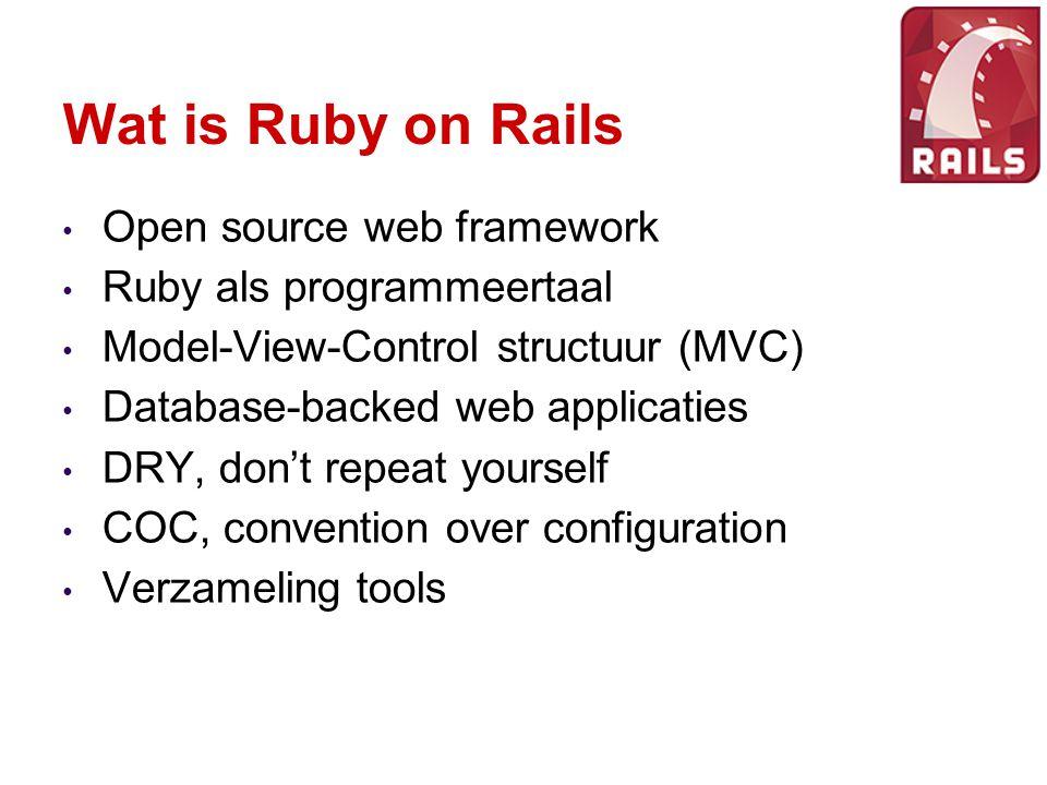 Ruby 1995, Yukihiro Matsumoto Dynamische programmeertaal Geinspireerd door Perl, Smalltalk, Python, Lisp Traag Virtual machines: YARV (Ruby 1.9), JRuby (SUN), IronRuby (Microsoft), Rubinius