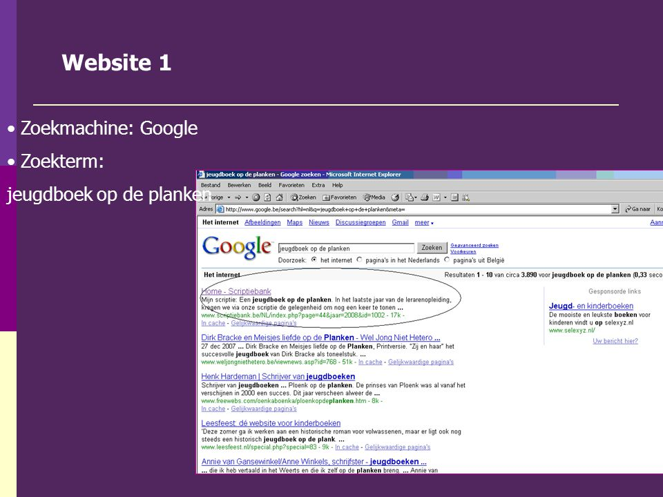 Website 1 Zoekmachine: Google Zoekterm: jeugdboek op de planken