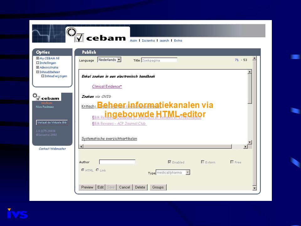 Beheer informatiekanalen via ingebouwde HTML-editor