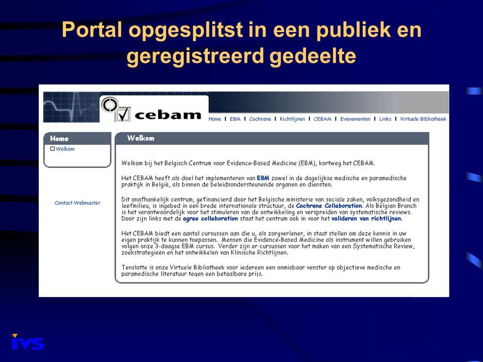 Publiek gedeelte van de portal : 'het voorportaal' Horizontale en vertical menustructuur voor informatie weergave op twee niveau's