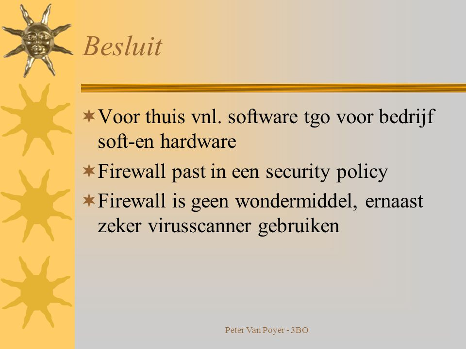Peter Van Poyer - 3BO Hardwarematige firewalls NetScreen-5000 Series Watchguard
